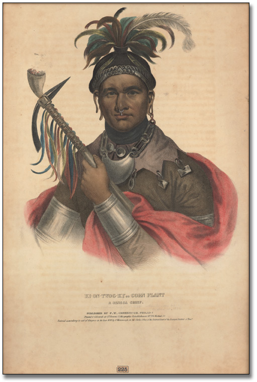 Gravure : Ki-On-Twog-Ky or Corn Plant. A Seneca Chief, 1836