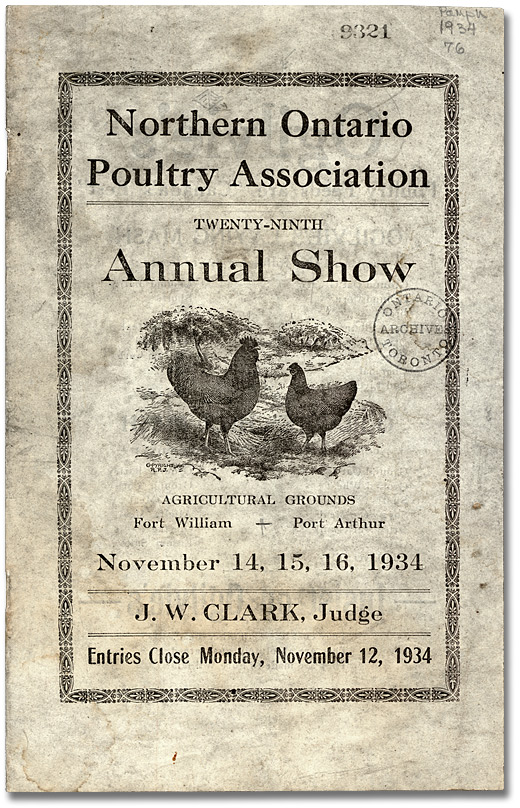 Northern Ontario Poultry Association. 29th annual show [at] Agricultural grounds Fort William. Port Arthur: l'Association, 1934.