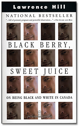 La jaquette du livre Black Berry, Sweet Juice: On Being Black and White in Canada