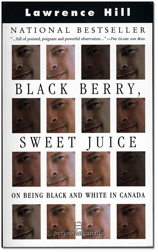 "La jaquette du livre ""Black Berry, Sweet Juice: On Being Black and White in Canada"""