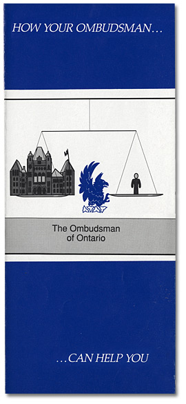Cover: Couverture : Brochure de l'Ombudsman de l'Ontario, How Your Ombudsman…Can Help You, [vers 1984-1988]