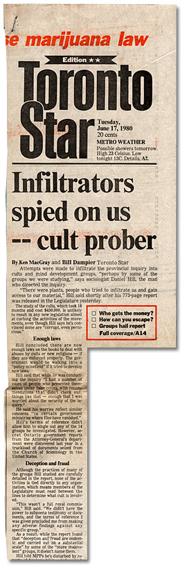 Clipping from the Toronto Star, Infiltrators spied on us - cult prober, June 17, 1980 - Page 1