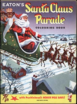 The Archives of Ontario Remembers an Eaton's Christmas: An Eaton's Santa Claus Parade Colouring Book with Punkinhead's North Pole Race (1960) - Front Cover