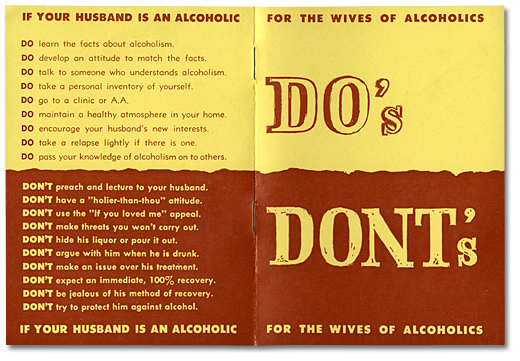 Do's and Dont's for the Wives of Alcoholics. Dépliant, [entre 1950 et 1961]