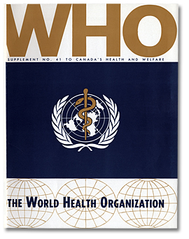 World Health Organization Supplement No. 41 to Canada's Health and Welfare. Page couverture de la constitution, [vers 1966]