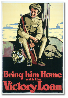 Affiche de guerre - L'emprunt de la victoire :  Bring Him Home with the Victory Loan [Canada], [vers 1918]