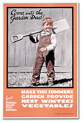 Affiche de guerre - Accroissement de la production : Come into the Garden Dad! [Canada], [vers 1918]
