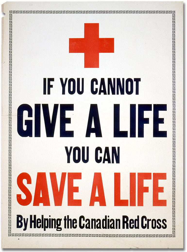Affiche de guerre - If You Cannot Give a Life, You Can Save a Life [Canada], [entre 1914 et 1918]