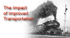 impact of technology and improved transportation of Impact of technology and improved transportation of information today, we are in the midst of a continuing technological communications revolution that is unprecedented in world history.