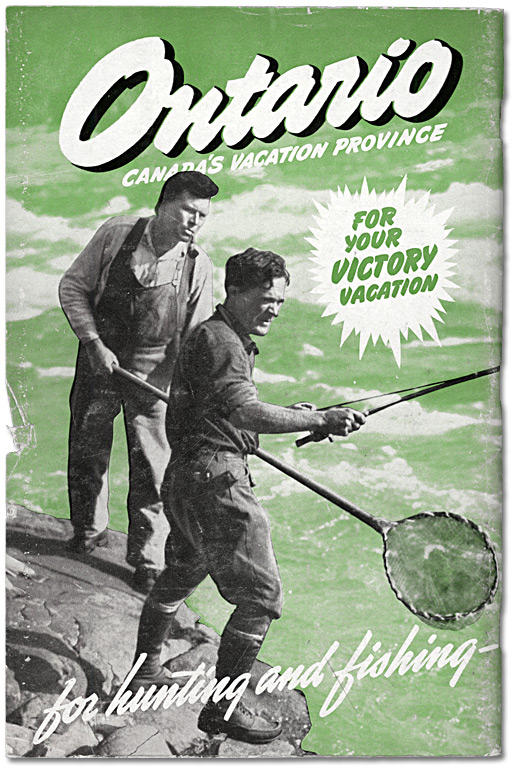 Ontario Canada's Vacation Province - For Your Victory Vacation: for hunting and fishing, 1947 [Dos la couverture]
