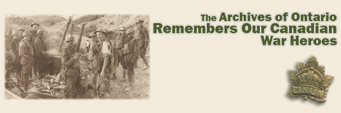 The Archives of Ontario Remembers Our Canadian War Heroes