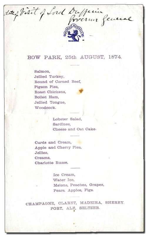 Dinner menu at Bow Park, Brantford, for Governor General Lord Dufferin, 25 August 1874