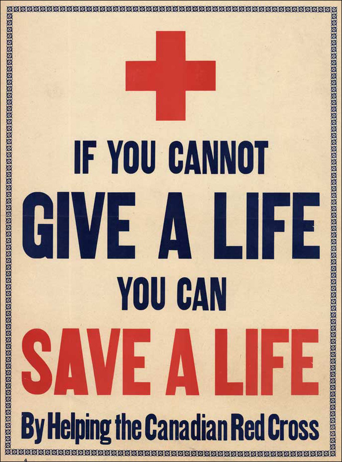 If You Cannot Give a Life, You Can Save a Life, [ca. 1914-1918]